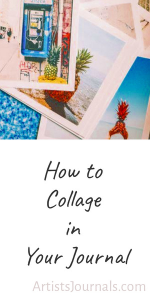 How to collage art in your journal