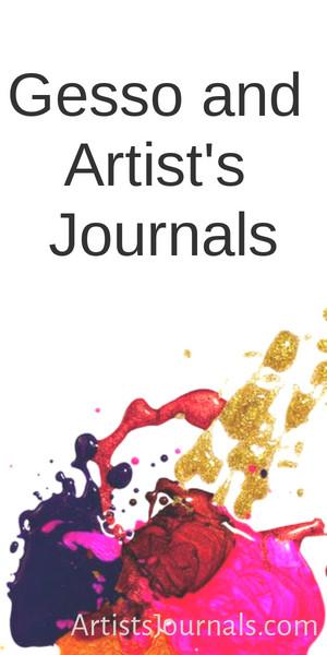 Gesso and artist's journals