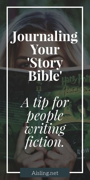 Journaling your story bible - a tip for fiction writers
