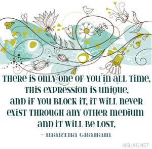 Martha Graham quotation about expression