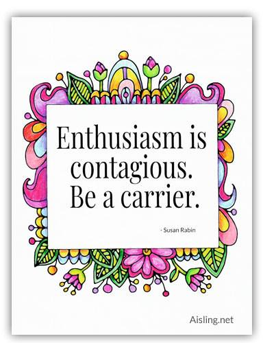 Enthusiasm is Contagious – Free Poster to Color (or Not)