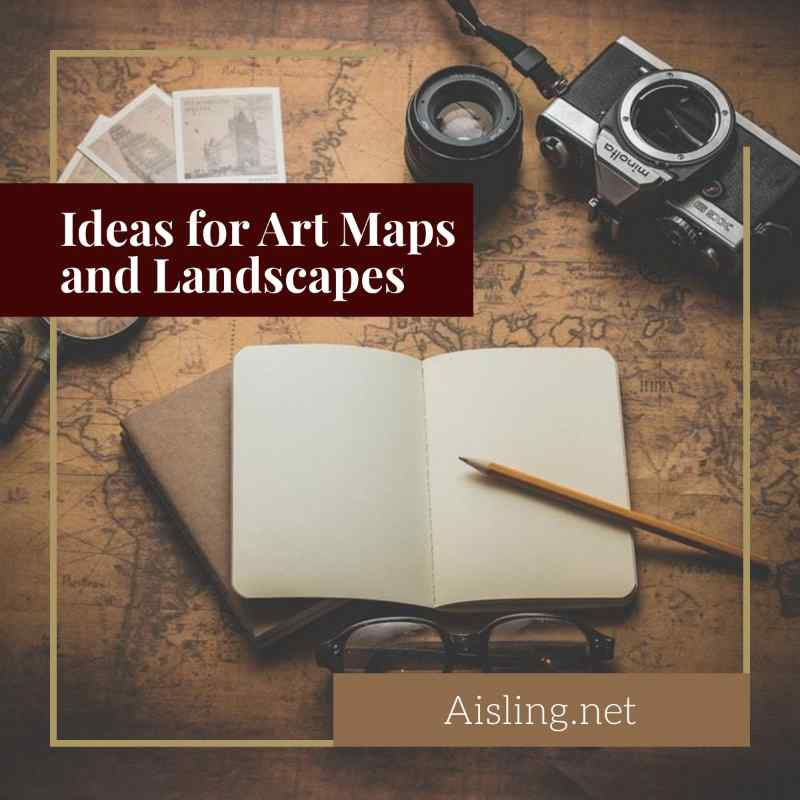 Mixed Media Ideas for Art Maps and Landscapes