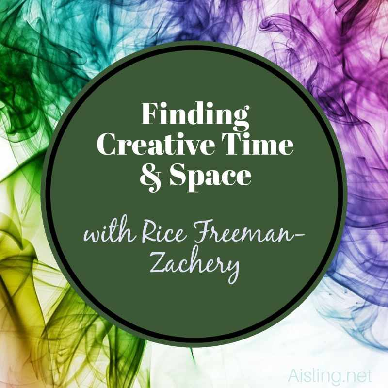 Finding Creative Time & Space – Rice Freeman-Zachery