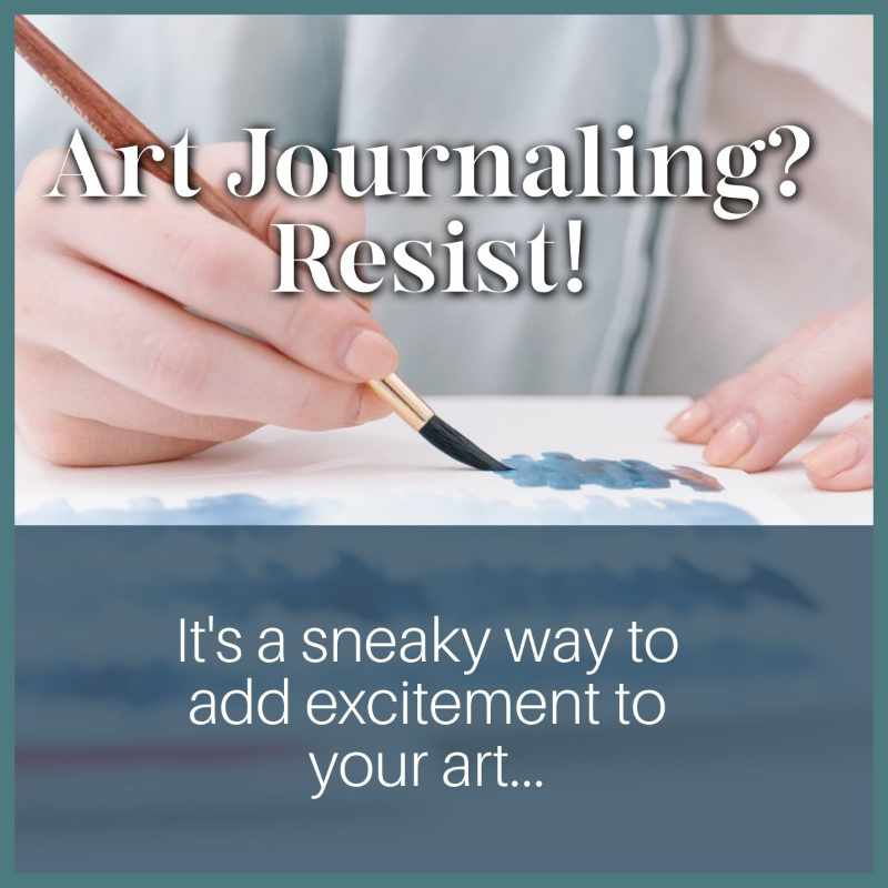 Art Journaling with Resist